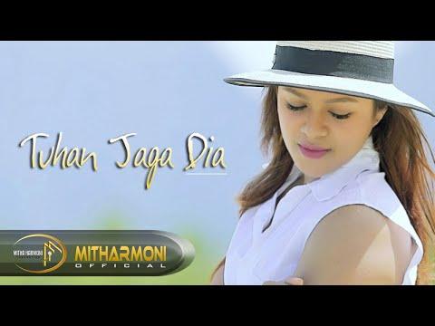 TUHAN JAGA DIA BY MITHA TALAHATU - FULL HD