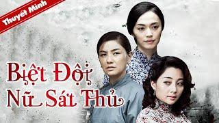 PHIM HÀNH ĐỘNG HOT | BIỆT ĐỘI NỮ SÁT THỦ | Phim Kháng Nhật Cực Gắt 2021 (Điện Ảnh Trung Quốc)
