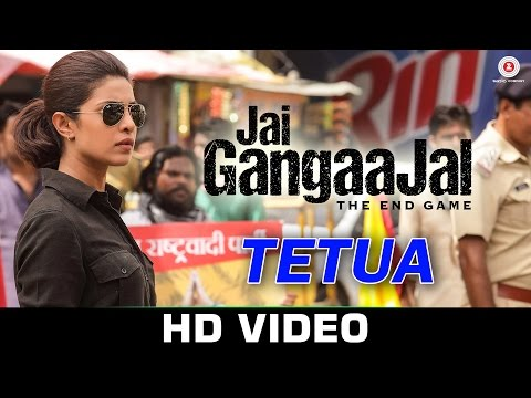 Tetua Video Song - Jai Gangaajal