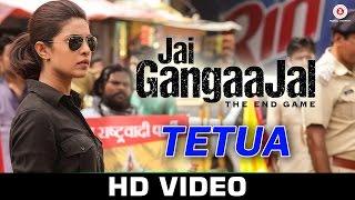 Download Hindi Video Songs - Tetua | Jai Gangaajal | Salim & Sulaiman | Sukhwinder Singh | Priyanka Chopra, Prakash Jha