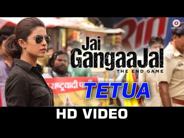 Tetua | Jai Gangaajal | Salim & Sulaiman | Sukhwinder Singh | Priyanka Chopra, Prakash Jha