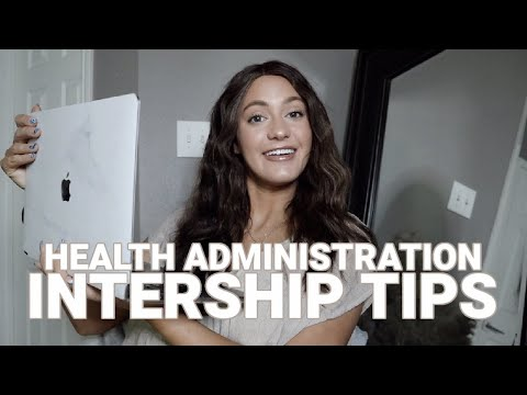 HOW TO GET A HEALTHCARE ADMINISTRATION INTERNSHIP | Tips for applying!