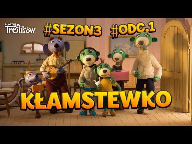 Rodzina Treflików - sezon 3 - odc. 1 -