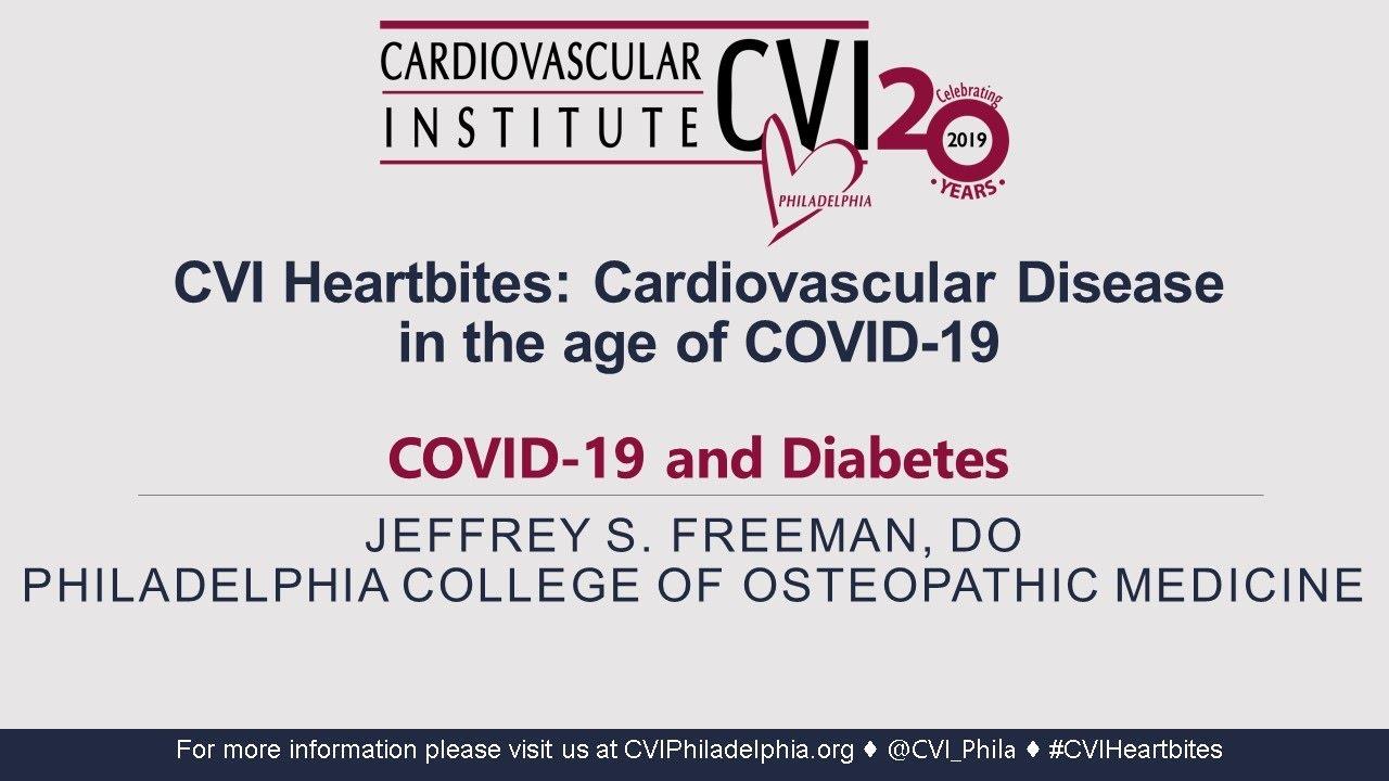 CVI Heartbites: COVID-19 and Diabetes