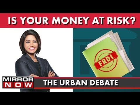 FRDI Bill: Is Your Money In The Bank At Risk? I The Urban Debate With Faye D'Souza