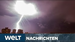 WELT NEWS IM STREAM: Heftige Gewitter und Starkregen über weiten Teilen Deutschlands