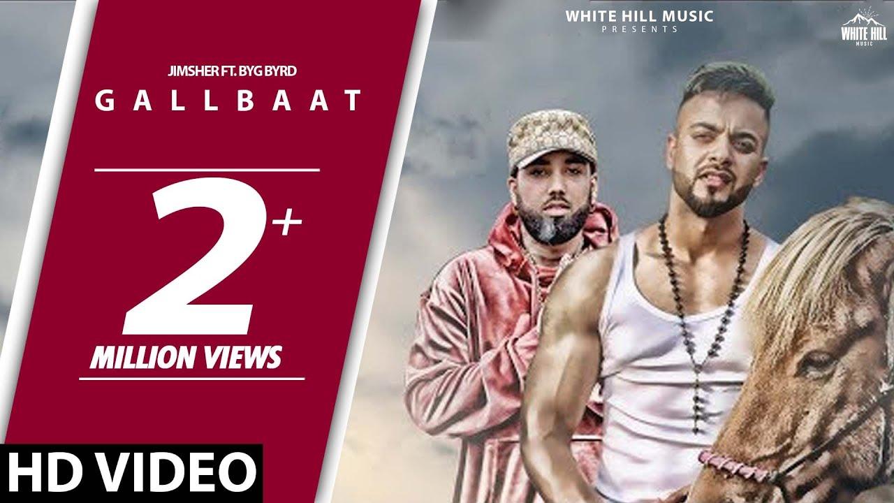 Download Gallbaat (Full Song) Jimsher Feat Byg Byrd | Inder Sekhon | New Song 2018 | White Hill Music