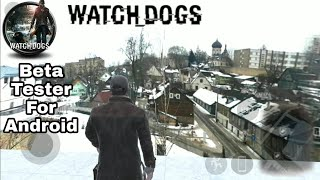 WHATCH DOGS 2 IS BEING DEVELOPED BY A FAN FOR ANDROID PLATFORM, NOW WATCH DOG BETA DOWNLOAD FOR ANDR