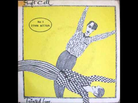 Soft Cell - Tainted Love - Where Did Our Love Go - 12 inch Version