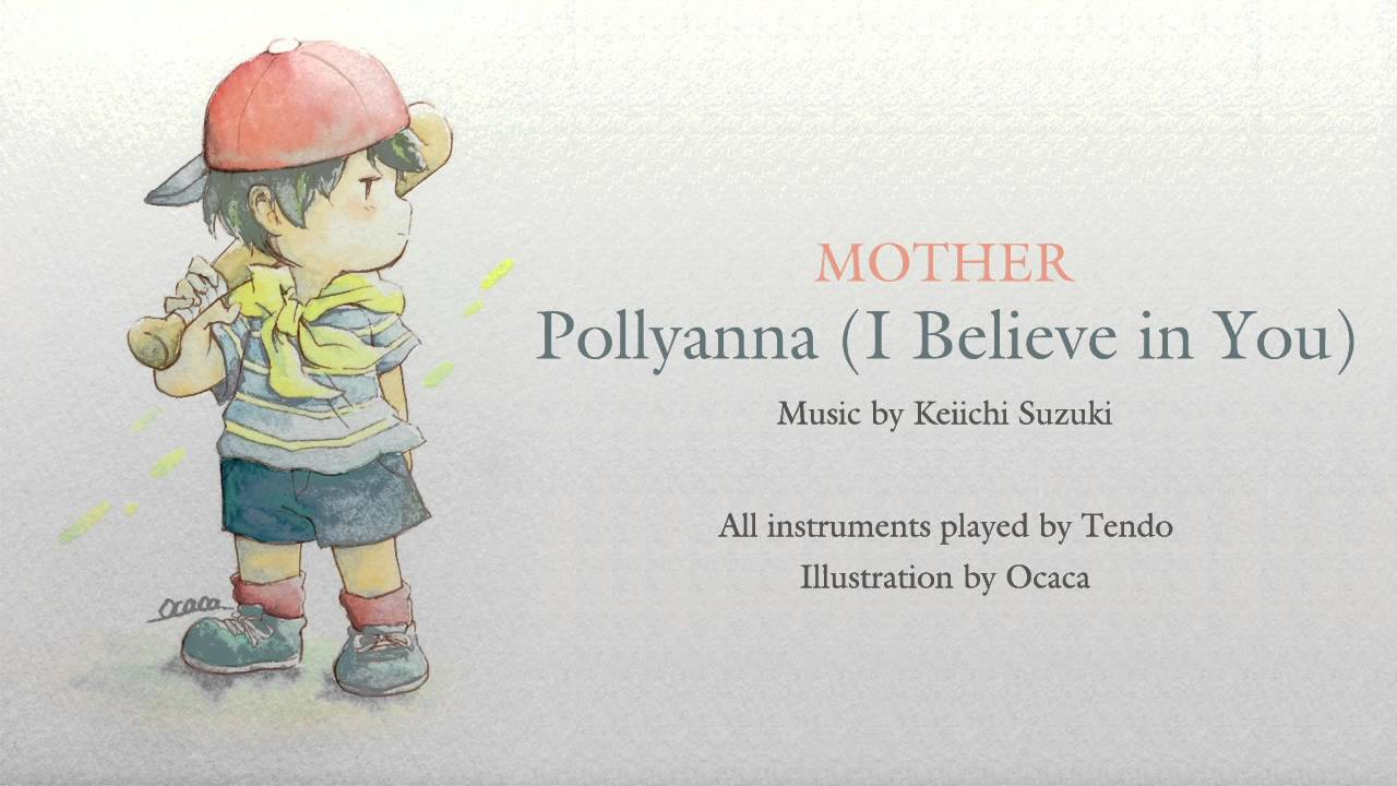 pollyanna i believe in you mother youtube