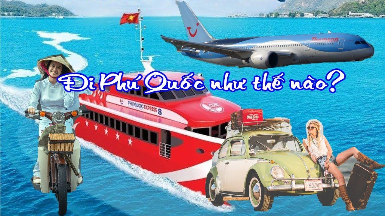 Phú Quốc Vlog #1: Kinh nghiệm đặt vé tàu