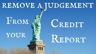 How to remove a public record, judgement, or late payments from your credit report