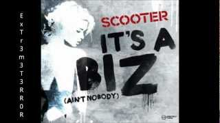 Scooter It S A Biz Ain T Nobody Official Music HD