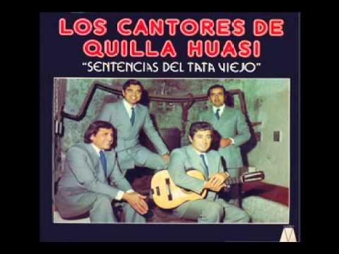 Los Cantores de Quilla Huasi - Sentencias del Tata Viejo