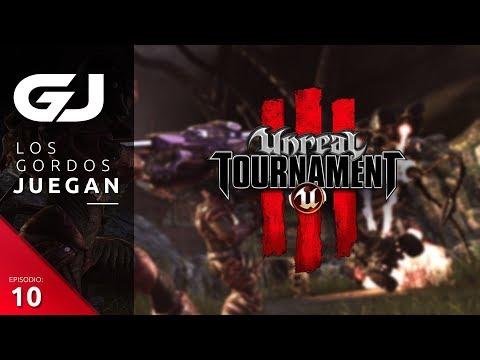 Unreal Tournament III, Los Gordos Juegan - Parte 10   3GB