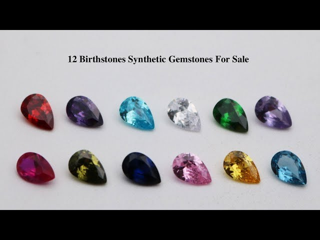 12 Birthstones synthetic Gemstones for sale from China wholesaler and suppliers
