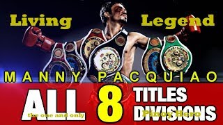 Manny Pacquiao ( Eight-Division Champion Fights ) Main Highlights