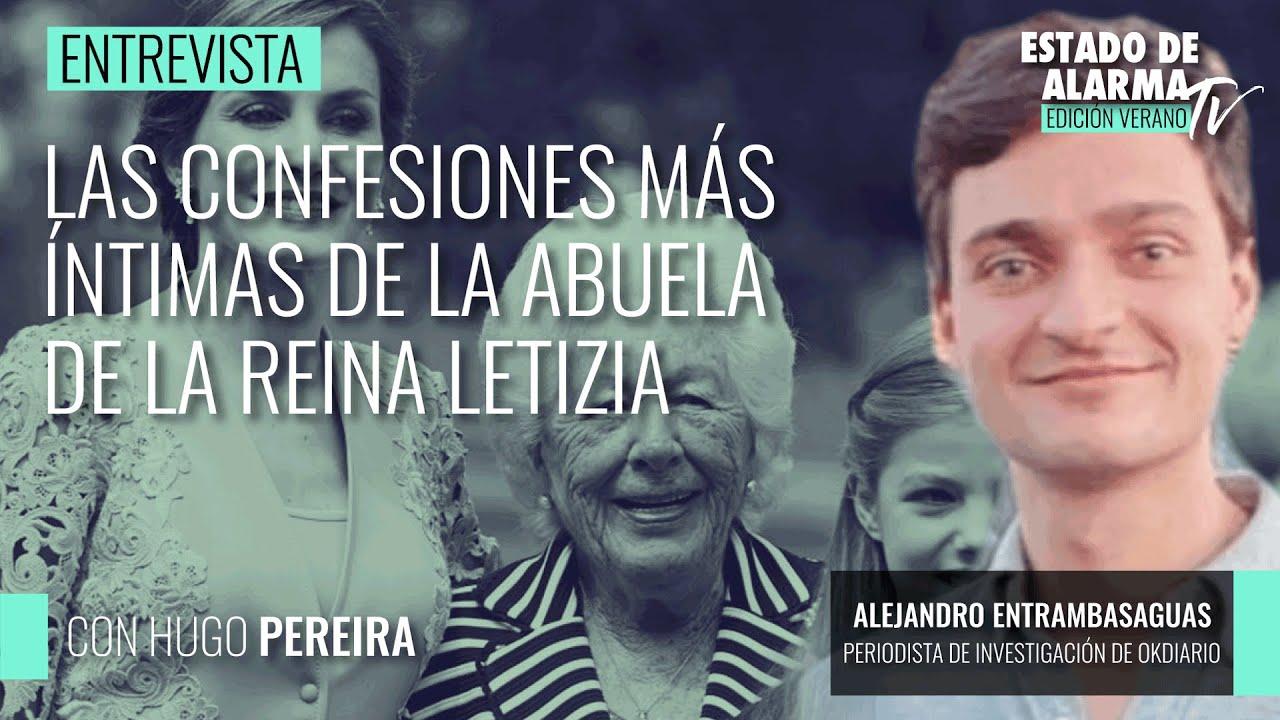Las confesiones más íntimas de la abuela de la Reina Letizia; Entrevista a Alejandro Entrambasaguas