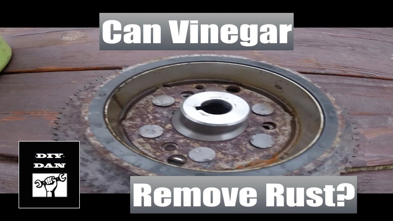 Can Vinegar Remove Rust From Metal Parts Youtube