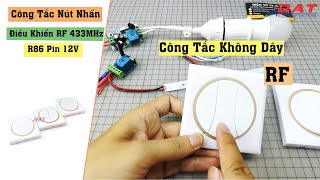 Công Tắc Nút Nhấn Điều Khiển RF 433MHz R86 Pin 12V
