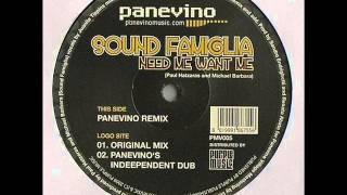 Sound Famiglia - Need Me Want Me (Panevino Remix)