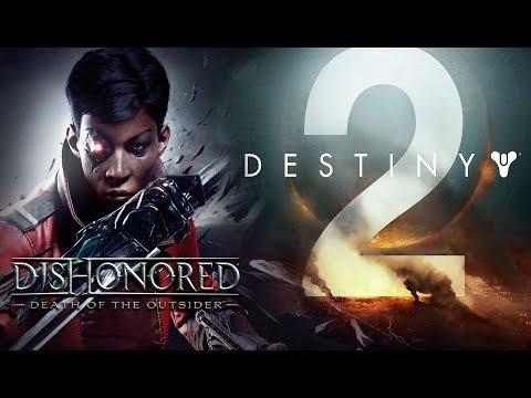 Vlog | Lanzamientos Septiembre 2017 | Destiny 2 , Dishonored 2: La muerte del forastero