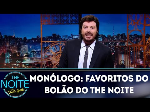Monólogo: Favoritos do Bolão do The Noite | The Noite (19/06/18)