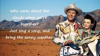 Happy Trails Roy Rodgers and Dale Evens with Lyrics