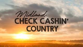 Midland - Check Cashin' Country (Lyrics)