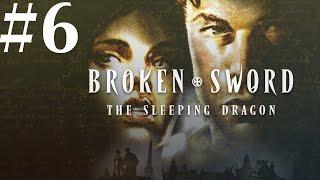 Broken Sword: The Sleeping Dragon Walkthrough part 6