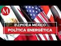EU pide a México política energética que respete la inversión y facilite el comercio