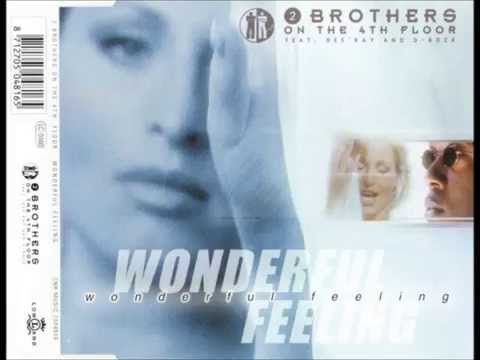 2 Brothers On The 4th Floor - Wonderful Feeling [Extended Version]