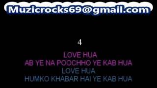 Love Hua Ab Ye Na Pucho Karaoke Kumar Sanu