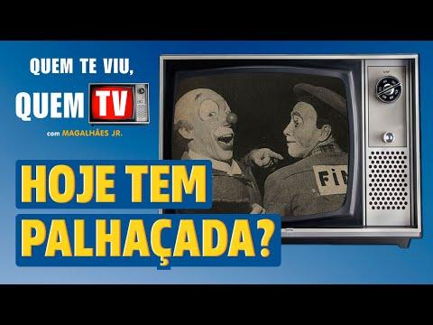 HOJE TEM PALHAÇADA? OS PALHAÇOS DA TV - Quem Te Viu, Quem TV - Programa 41 - Olá, Curiosos! 2021
