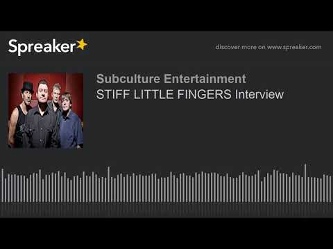 STIFF LITTLE FINGERS Interview (part 1 of 2)