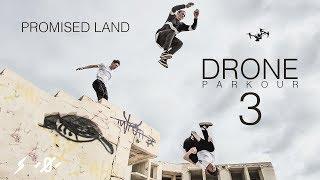 Promised Land | Storm X Motus | Drone Parkour 3