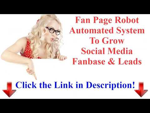 fan-page-robot-automated-system-to-grow-social-media-fanbase-leads