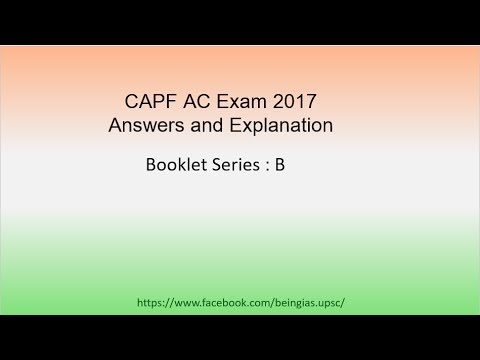 CAPF Exam: Paper 1 Answers(key) and Explanation (1/3)