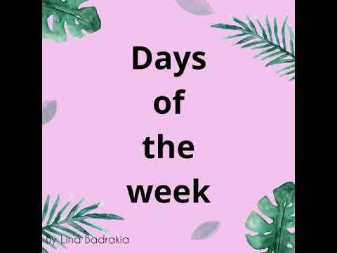 Days Of The Week | Lina Badrakia