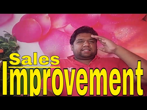 How to improve sales ( success tips )