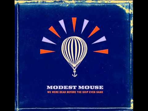 Modest Mouse - Parting Of The Sensory