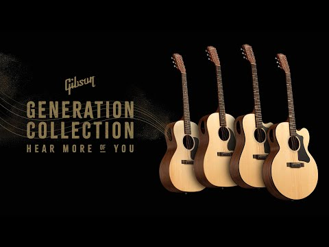 Gibson Generation Collection | Hear More of You