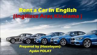 Rent A Car In English (İngilizce Araç Kiralama)