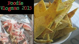 Homemade Tortilla Chips I Foodie Vlogmas 2015 Day 2