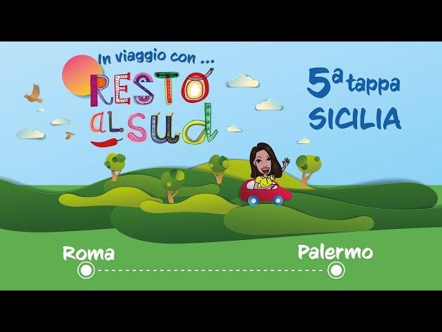 In viaggio con Resto al Sud - 5 tappa Palermo