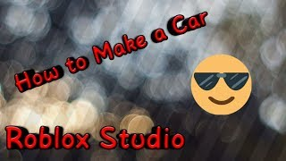 How to Make a Car in Roblox Studio | Tutorial | AliFlatTV