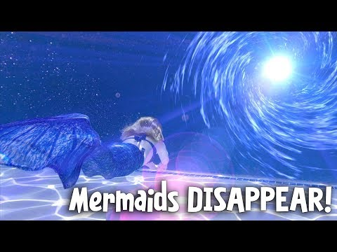 Mermaids DISAPPEAR!