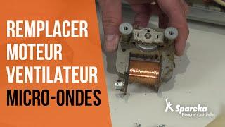 Comment réparer votre four à micro-ondes - Remplacer le moteur du ventilateur ?