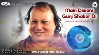 Main Diwani Gunj Shakar Di | Ustad Nusrat Fateh Ali Khan | OSA Complete Full Version | OSA Worldwide