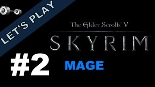 Let's Play: Skyrim [Storm Mage | Legendary] - Part 2 -- Embershard Mine